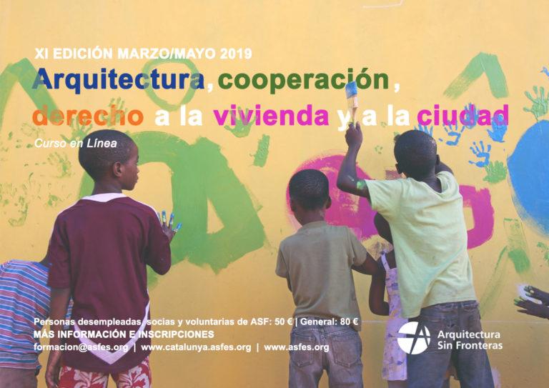XI Edición del curso: Arquitectura, cooperación, derecho a la vivienda y a la ciudad