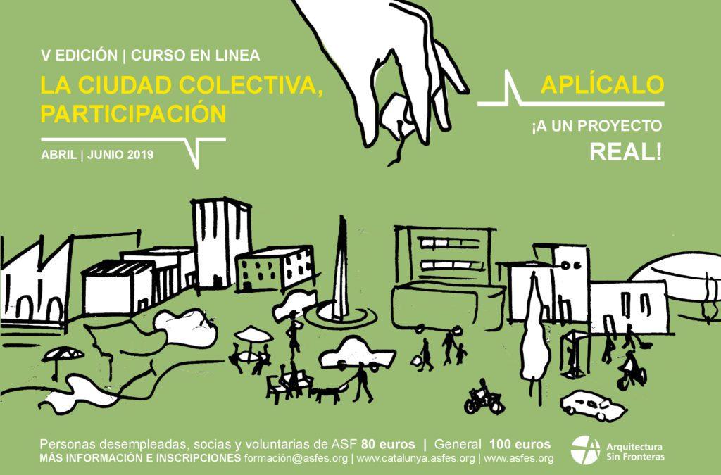 Curso en linea «LA CIUDAD COLECTIVA, PARTICIPACIÓN»