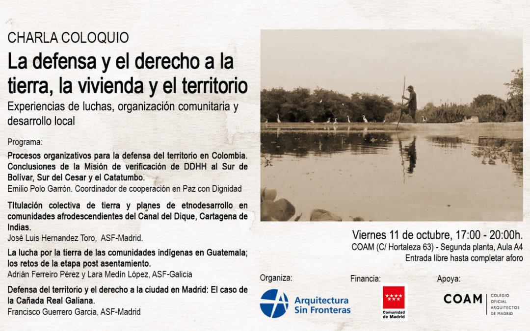 Charla coloquio: «La defensa y el derecho a la tierra, la vivienda y el territorio»