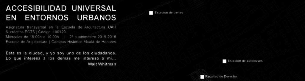 Asignatura de Accesibilidad Universal en la Escuela de Arquitectura de la UAH (Universidad de Alcalà)