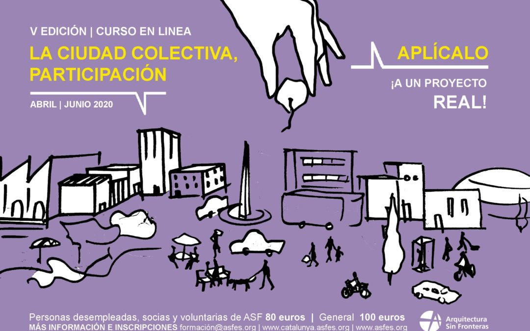 V Edición del curso en línea «La ciudad colectiva, participación»