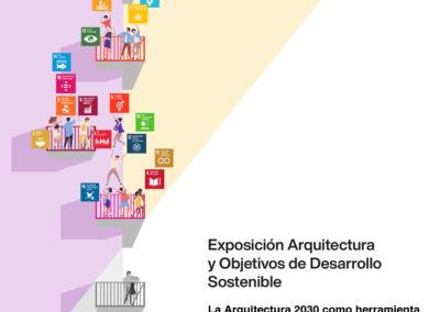 (2020) «La Arquitectura 2030 como herramienta de transformación social, ambiental y económica a través de los Objetivos de Desarrollo Sostenible»